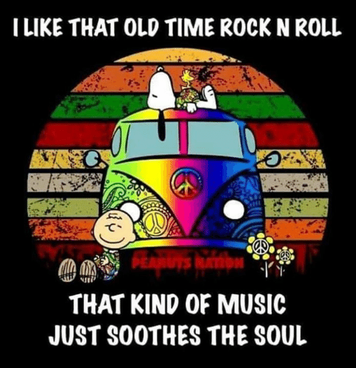 c33dddd7 ILIKE THAT OLD TIME ROCK N ROLL THAT KIND OF MUSIC JUST S0OTHES THE ...