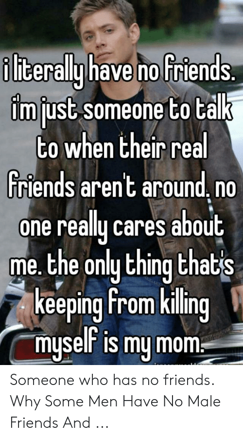someone who has no friends