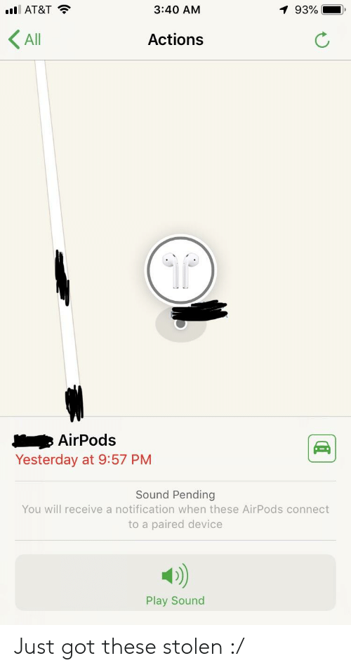 Ill AT&T 340 AM All Actions AirPods Yesterday at 957 PM Sound