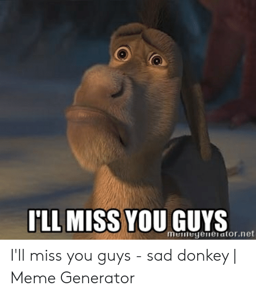 Hey Guys I Ll Be Gone For A Days I Will Miss You All Army