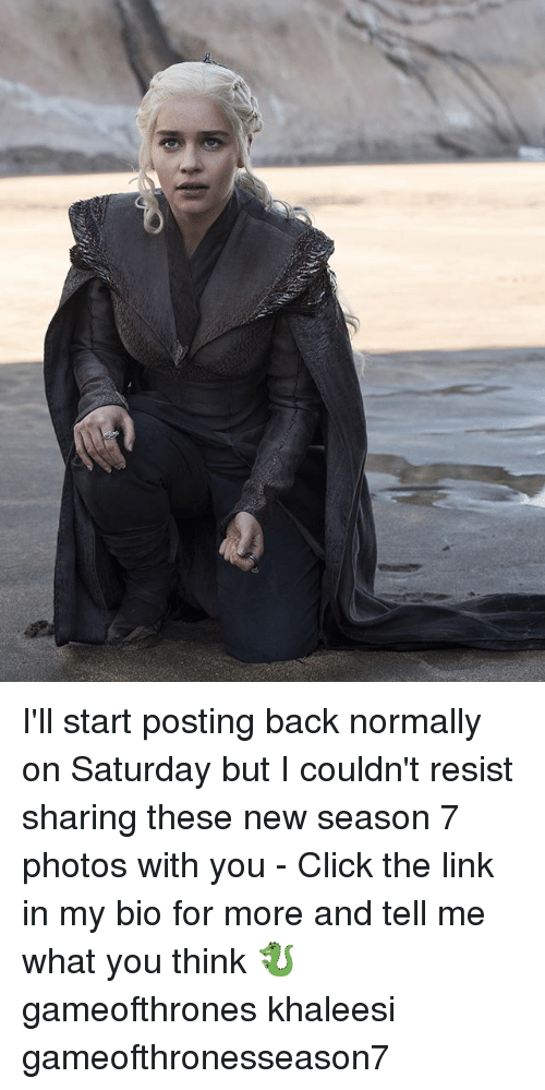 Click, Memes, and Link: I'll start posting back normally on Saturday but I couldn't resist sharing these new season 7 photos with you - Click the link in my bio for more and tell me what you think 🐉 gameofthrones khaleesi gameofthronesseason7