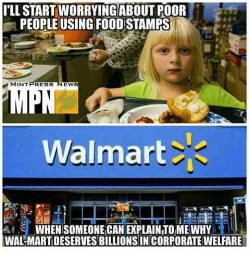 ILL STARTWORRYINGABOUTPOOR PEOPLE USING FOOD STAMPS MINT