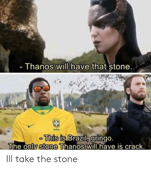Stone, Ill, and The: Ill take the stone