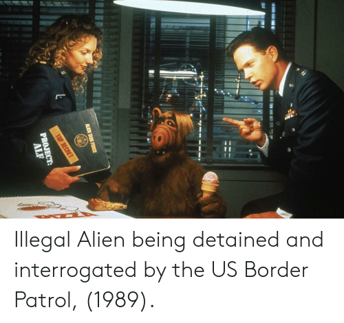 Alien, Border Patrol, and Illegal: Illegal Alien being detained and interrogated by the US Border Patrol, (1989).