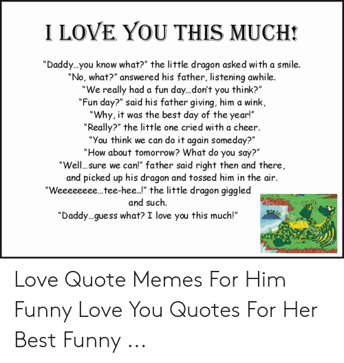 I sayings him for love funny you 52 I