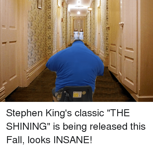 """Dank, Fall, and Stephen: Ilus-v%2 7p%2儷_p zura/areas Stephen King's classic """"THE SHINING"""" is being released this Fall, looks INSANE!"""