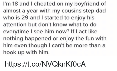 I'm 18 and I Cheated on My Boyfriend of Almost a Year With