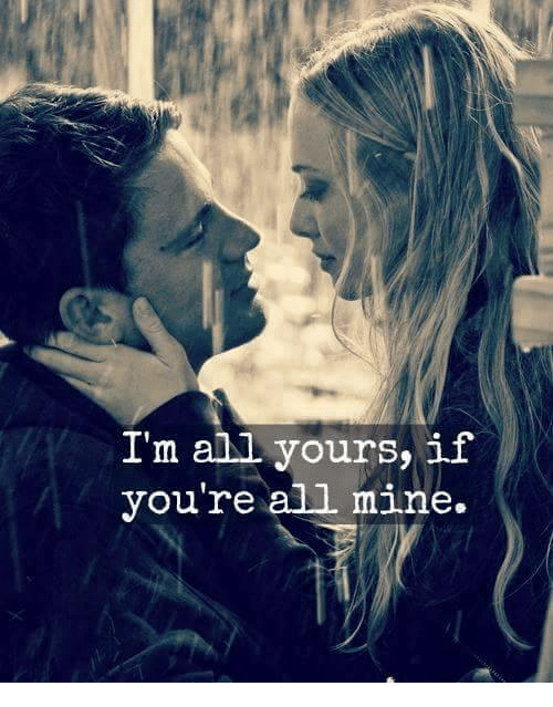 Im All Yours I Youre All Mine Meme On Meme