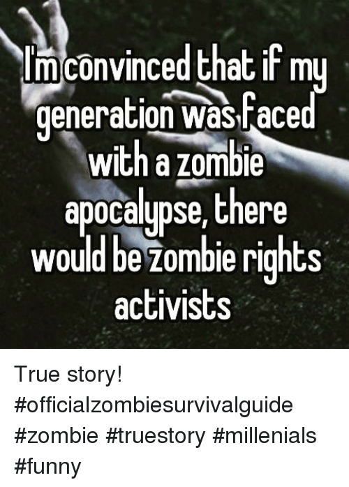 im convinced that if m generation was raced with a 13389496 ✅ 25 best memes about zombie apocalypse zombie apocalypse memes