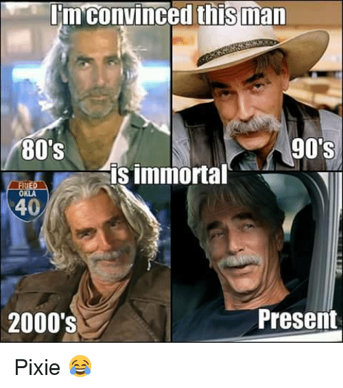 im convinced this man 90s 80s is immortal fried okla 8416617 im convinced this man 90's 80's is immortal fried okla present
