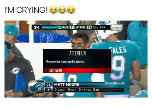 Crying, Lost, and Game: I'M CRYING!  G4  ALES  ATTENTION  The connection to your peer has been lost.  X EXIT GAME  apwnteam  OBMATT MOORE  8 0 COMP 3 ATT 0 YARDS 2 INT