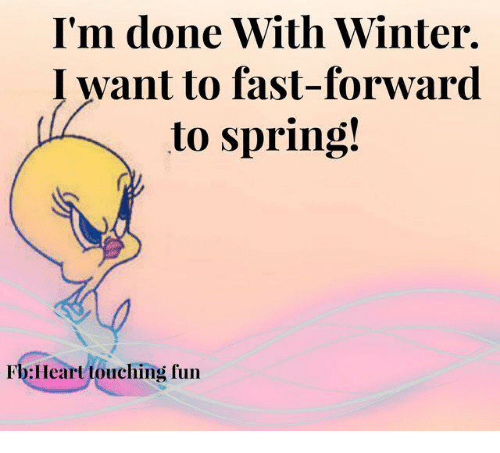 Memes, Flo, and Spring: I'm done With Winter.  I want to fast-forward  to spring!  Flo Heart touching fun
