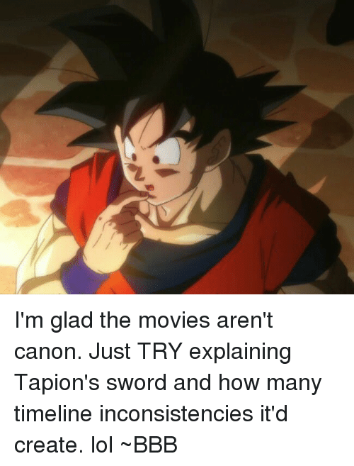 I M Glad The Movies Aren T Canon Just Try Explaining Tapion S Sword