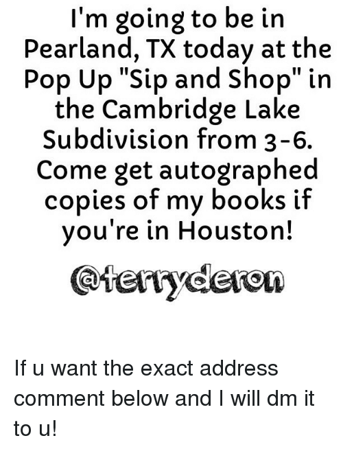 Memes Houston And  F0 9f A4 96 Im Going To Be In Pearland