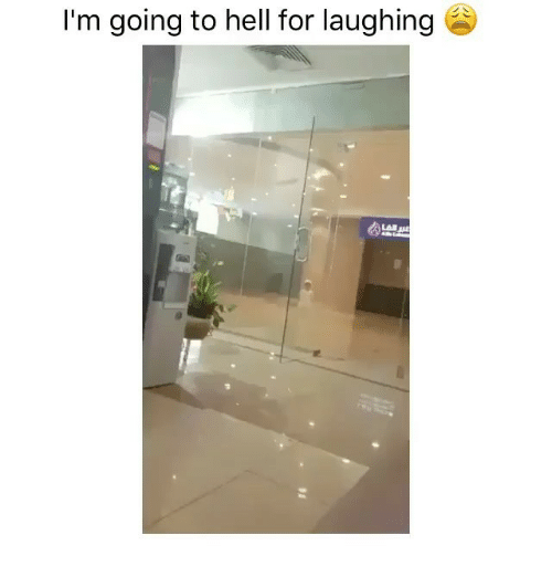 Funny, Hell, and For: I'm going to hell for laughing