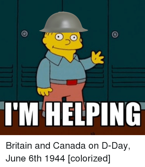 Canada, History, and Britain: I'M HELPING Britain and Canada on D-Day, June 6th 1944 [colorized]