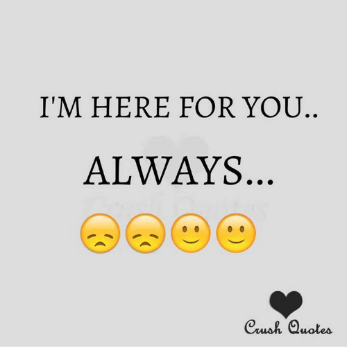 Im Here For You Always Euwah Quotes Meme On Meme