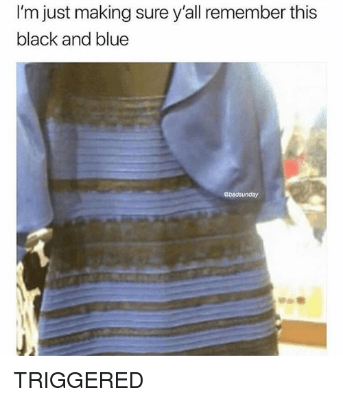 Funny, Black, and Blue: I'm just making sure y'all remember this  black and blue  abadsunday TRIGGERED