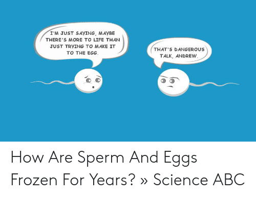 Life of frozen sperm