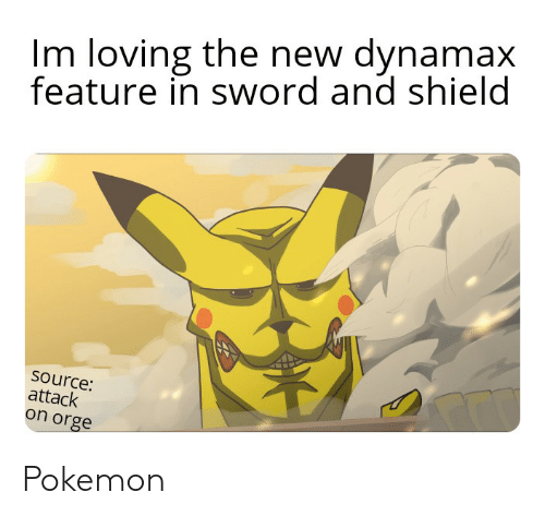 Im Loving The New Dynamax Feature In Sword And Shield Source Attack
