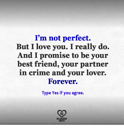 I Love You Bestfriend Quotes Adorable I'm Not Perfect But I Love You I Really Do And I Promise To Be
