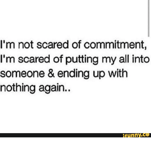 Scared of commitment