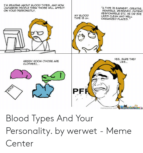 I'M READING ABOUT BLOOD TYPES AND HOW JAPANESE PEOPLE THINK