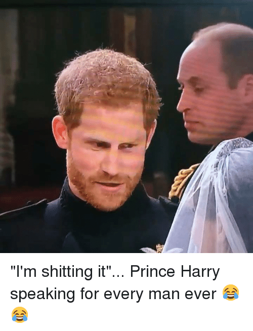 "Dank, Prince, and Prince Harry: ""I'm shitting it""... Prince Harry speaking for every man ever 😂😂"
