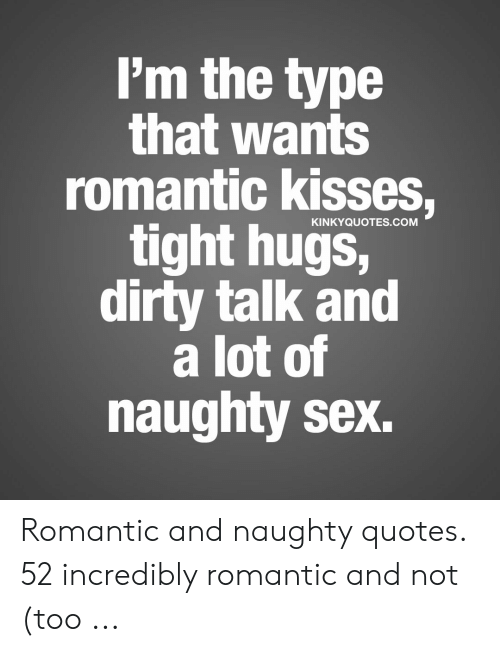 Romantic and naughty quotes