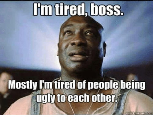 Im Tired Boss