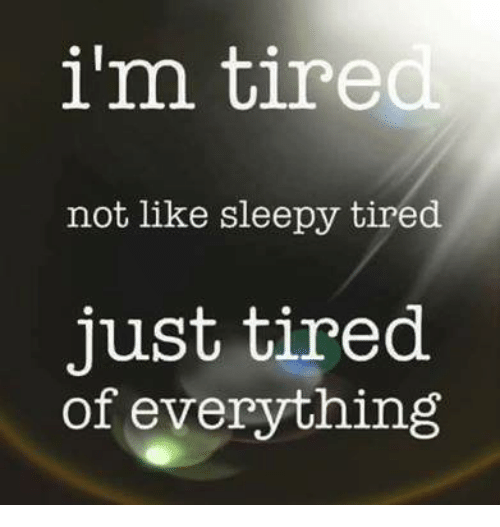 25+ Best Memes About Tired Just Tired