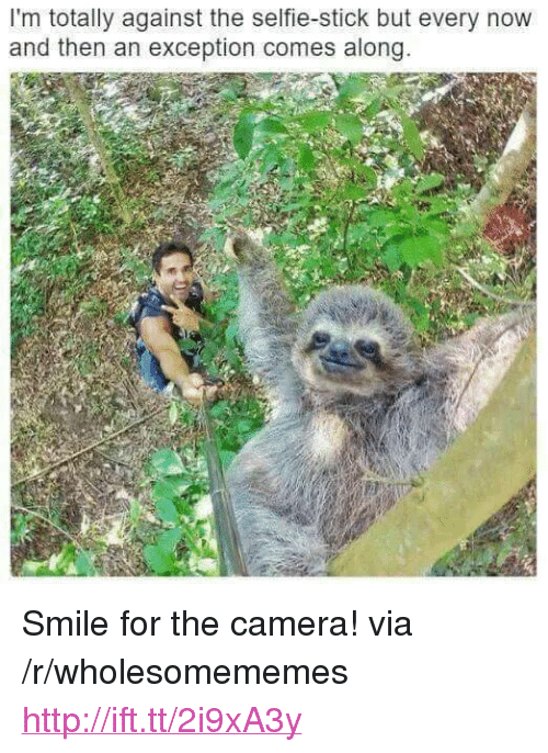 """Selfie, Selfie Stick, and Camera: I'm totally against the selfie-stick but every novw  and then an exception comes along <p>Smile for the camera! via /r/wholesomememes <a href=""""http://ift.tt/2i9xA3y"""">http://ift.tt/2i9xA3y</a></p>"""