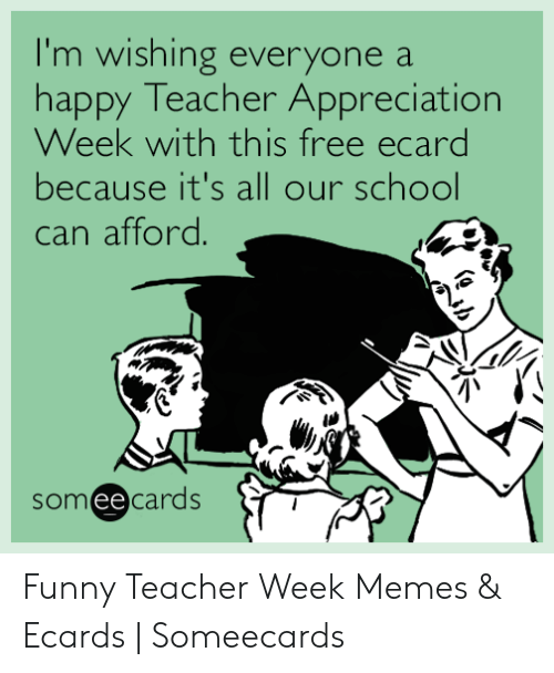 I'm Wishing Everyone a Happy Teacher Appreciation Week With