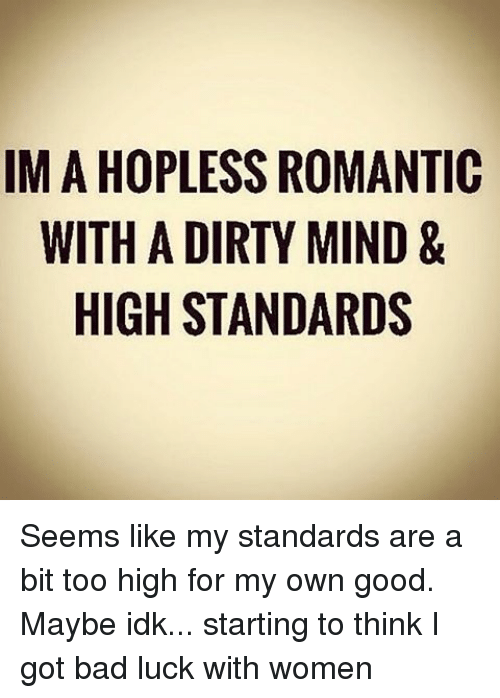 women standards are too high
