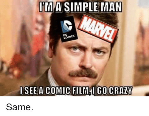 Memes, 🤖, and Simple: IMA SIMPLE MAN  COM  I SEE A COMIC FILMAI GOCRAZY Same.