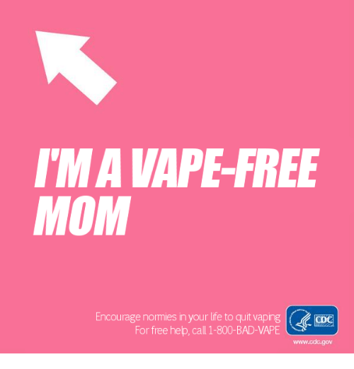 ima vape free mom encourage nommies in your life to quit vaping cdo