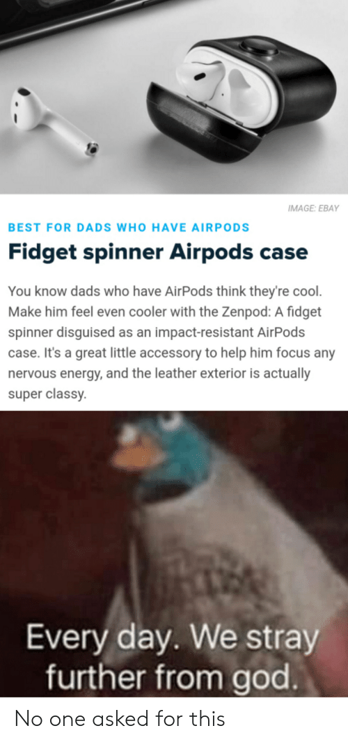 best loved 1e79f 71a58 IMAGE EBAY BEST FOR DADS WHO HAVE AIRPODS Fidget Spinner Airpods ...