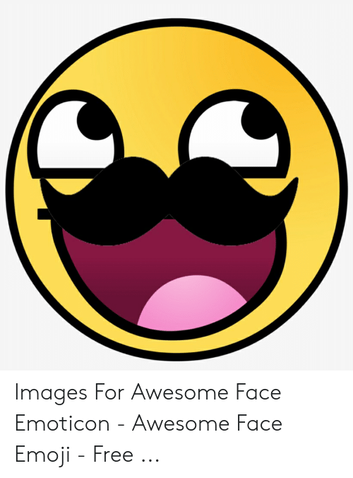 Images for Awesome Face Emoticon - Awesome Face Emoji - Free