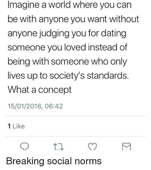 Standards dating someone going