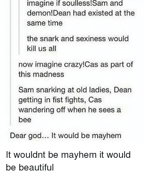 Imagine if Soulless!Sam and Demon! Dean Had Existed at the
