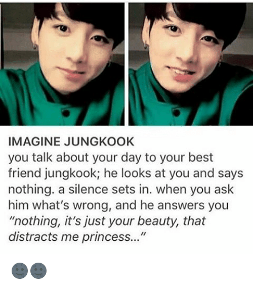 IMAGINE JUNG KOOK You Talk About Your Day to Your Best