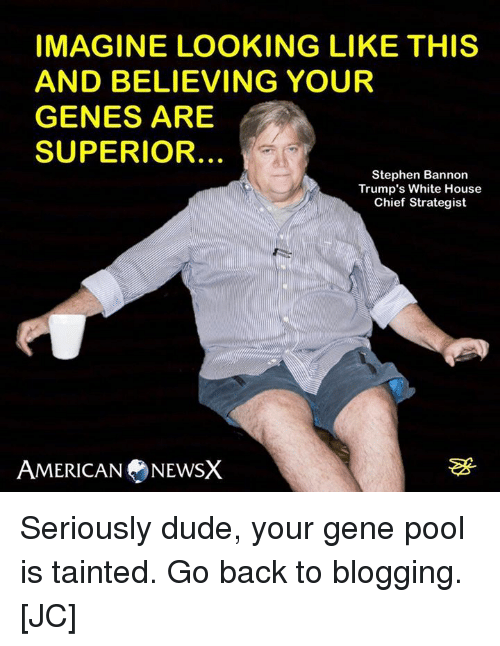 imagine looking like this and believing your genes are superior 8682167 ✅ 25 best memes about gene pool gene pool memes,Genes Memes