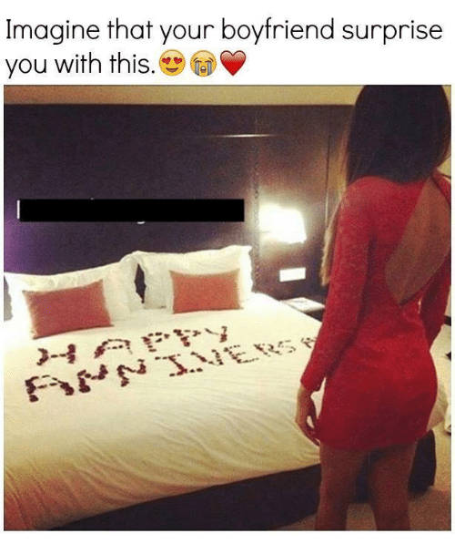 Imagine That Your Boyfriend Surprise You With This | Relationships