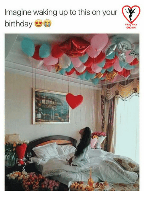 Birthday, Memes, and Fairies: Imagine waking up to this on your  birthday  Fairy Tale  ENDING