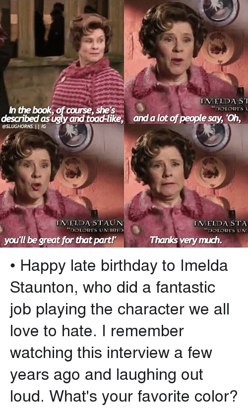 imelda st in the book dolores described as ugly and 11655058 ✅ 25 best memes about happy late birthday happy late birthday