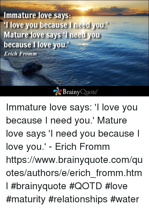Mature love and immature love
