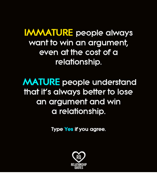 Immature relationship quotes