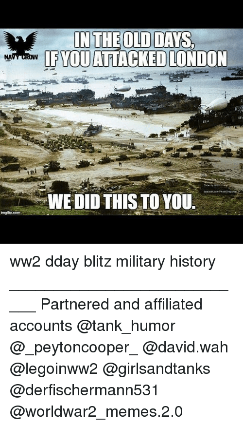 imngtip com in the old days if you attacked london wedid 17873426 ✅ 25 best memes about ww2 ww2 memes,Ww2 Memes