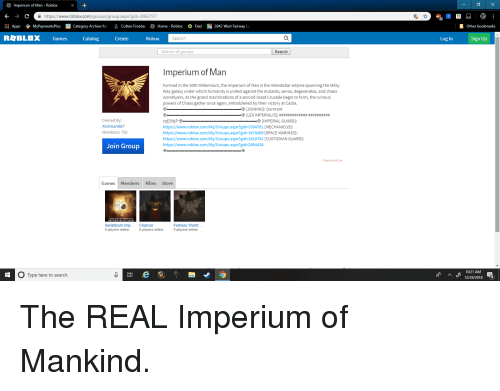 Roblox Groups Aspx Imperium Of Man Roblox A Httpswwwrobloxcomgroupsgroupaspx Gid 2862737 Appsmypaymentsplus Category Archive Or Colton Froebahome Roblox Dad2042 West Fairway La Other Bookmarks R々blox Games Catalog Create Robux Search Log In Sign Up Search All