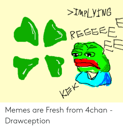 IMPLYING REGBEE Memes Are Fresh From 4chan - Drawception